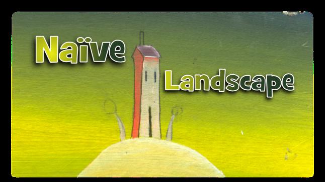 Naive Landscapes